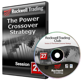 Rockwell Trading Club - DVD 27: Power Crossover Strategy